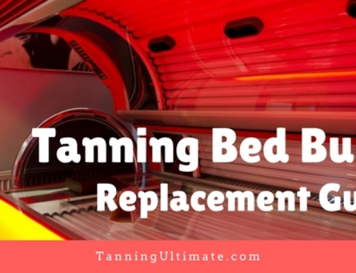 Tanning Bed Bulbs Replacement Guide 2021